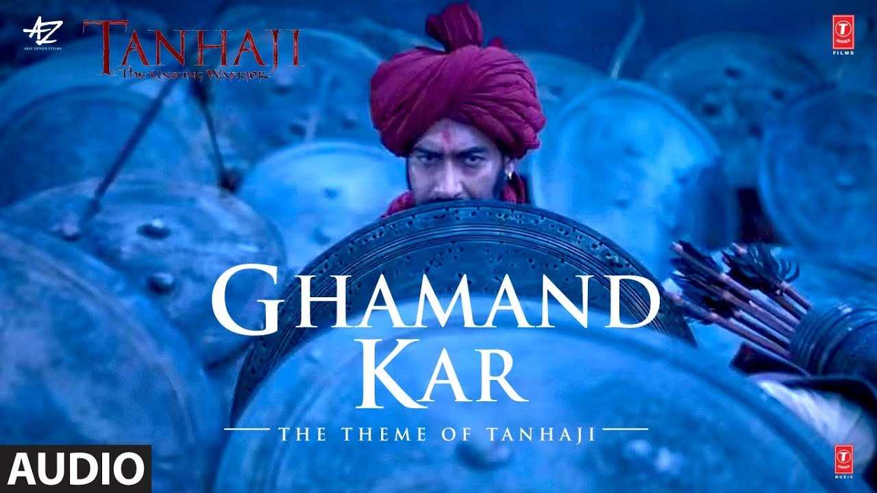 Ghamand Kar Lyrics| Tanhaji | Ajay Lyrics