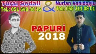 Tural Sedali ft Nurlan Vahidoglu   Yan Ureyim 2018 Papuri