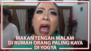 Download Video Makan tengah malam di rumah orang paling kaya di yogya MP3 3GP MP4