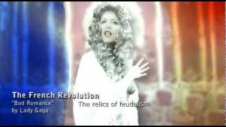 """The French Revolution (""""Bad Romance"""" by Lady Gaga)"""