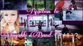 "REACTION TO 和楽器バンド /  WAGAKKI BAND ""オキノタユウ"" MUSIC VIDEO/JAPAN"
