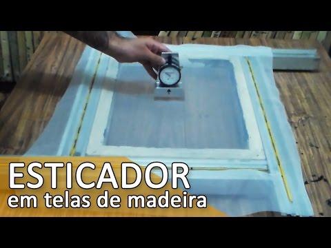 Usando esticador em telas de madeira (Serigrafia)