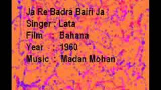 Ja Re Badra Bairi Ja-Lata-Bahana-Madan Mohan - YouTube