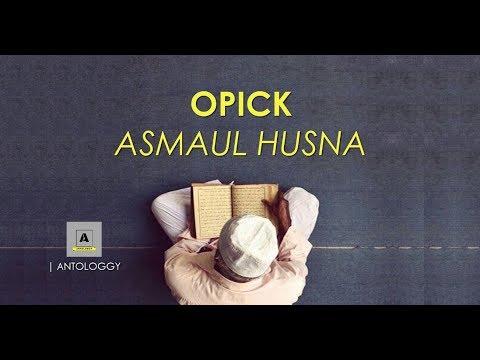 Opick   asmaul husna   lyrics video