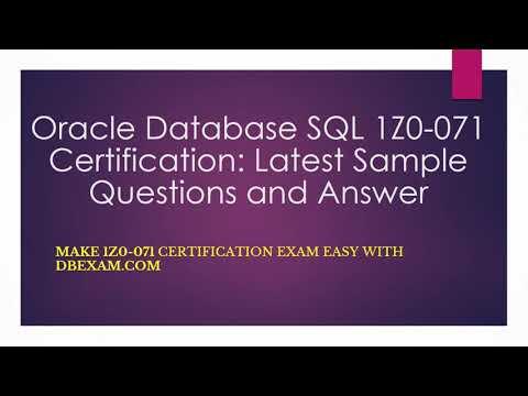Oracle Database SQL 1Z0-071 Certification: Latest Sample ...
