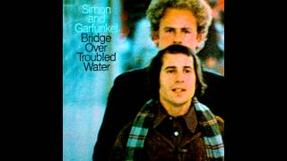 Simon & Garfunkel - Bridge over troubled water (remastered)
