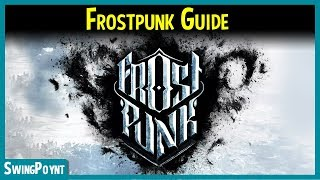 Frostpunk Guide for Beginner's - MUST KNOW Things Before Playing Frostpunk (Gameplay)