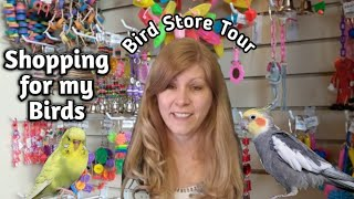 Bird Store Tour At Parrotdise Perch And Shopping For My Birds