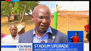 Bungoma stadium to be upgraded