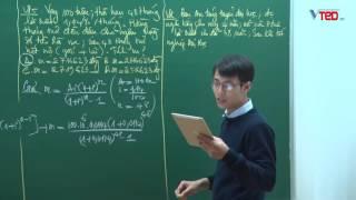 Vted.vn - Trích đoạn bài giảng Lãi suất kép phần 3 - Thầy: Đặng Thành Nam