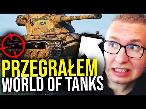 PRZEGRAŁEM - World of Tanks