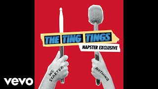 The Ting Tings - Be the One (Napster Session) (Audio)