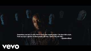 #quada #tint #unruly  © 2019 Dunwell Productions Directed by WIKID MEDIA Distributed by Zojak World Wild https://smarturl.it/QuadaTiNT  http://vevo.ly/v0CYPF