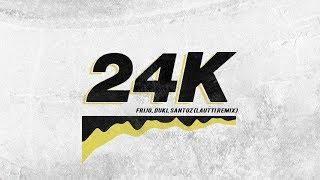 Frijo, Duki, Santoz   24k (Lautti Remix)
