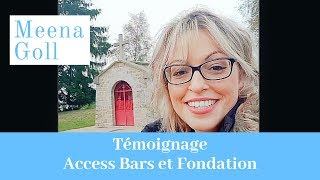 Témoignage d'Estelle - Classes Access Bars et Fondation de Meena Goll