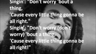 Bob Marley   Every Little Thing Is Gonna Be Alright LYRICS
