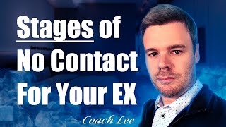 Stages Ex Goes Through During No Contact Rule