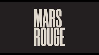 Mars Rouge - Video - 1