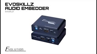 EVOSKILLZ Audio Embedder