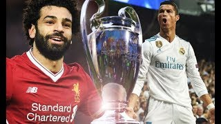 Real Madrid v Liverpool 2018 Champions League Final Promo