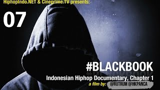 #BlackBook Indonesian Hiphop Documentary Eps.7 - Hiphop Indonesia