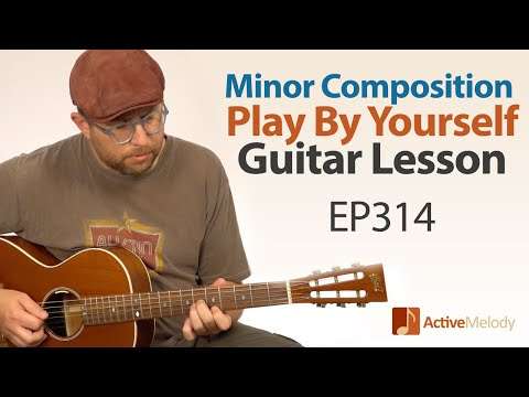 Play a Minor Key Composition By Yourself on Guitar Using Only 3 Chords - Blues Guitar Lesson - EP314