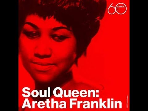 Soul Queen  - Aretha Franklin Greatest Hits 2018