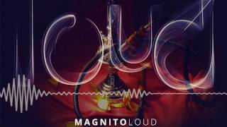 Magnito | Loud [Official Audio] | Freeme TV