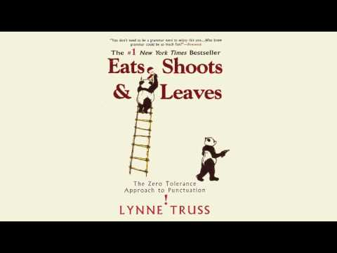 Lynne Truss - Eats, Shoots and Leaves