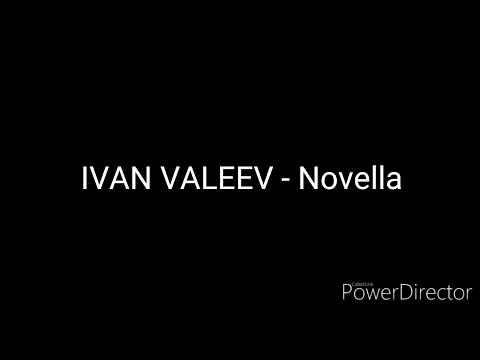 IVAN VALEEV - Novella (Lyrics)