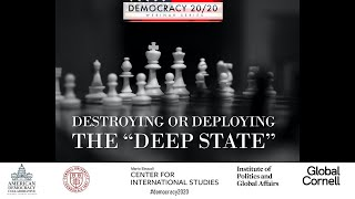 """Democracy 20/20: Destroying or Deploying the """"Deep State"""""""
