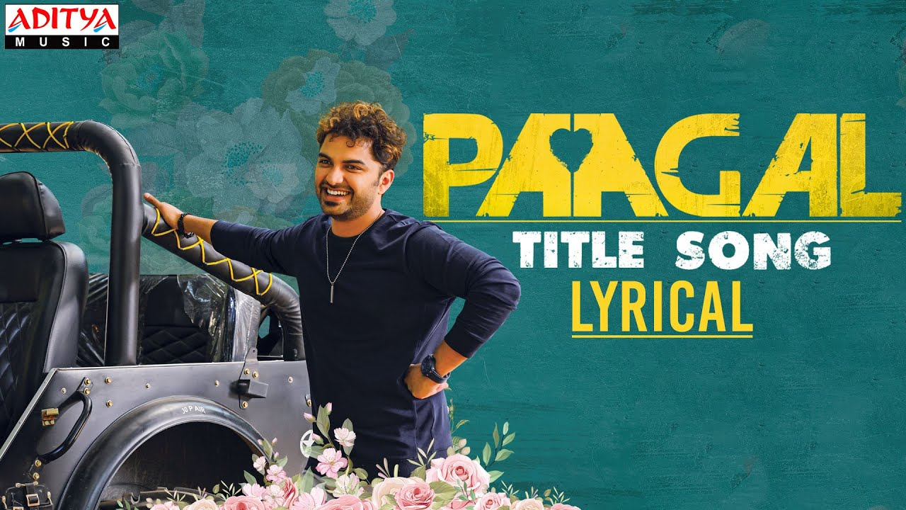 Paagal Title Song Lyrical