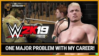 One MAJOR Problem With WWE 2K19 My Career Mode