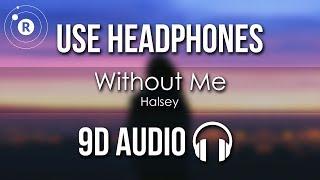 Halsey   Without Me (9D AUDIO)