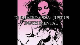 DJ Khaled X SZA   Just Us Instrumental (Remake By YBF Productions)