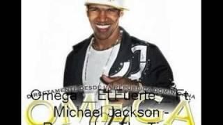 Omega El Fuerte Ft Michael Jackson Remember The Time