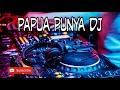 Download Lagu dj papua terbaru 2020 full bass Mp3 Free