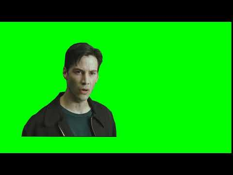 Ух ты! (Нео) - The Matrix (Green Screen)