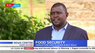Food Security in Machakos: Farmers producing volumes in food, irrigation has played a key role