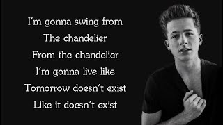 Gambar cover Sia - CHANDELIER (Charlie Puth Cover) (Lyrics)