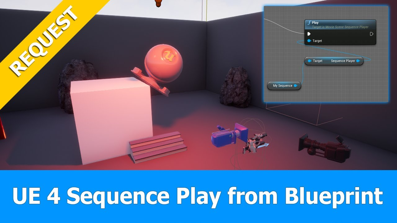 Unreal Engine (UE4.15) Sequencer Tutorial: Play Sequence with Blueprint