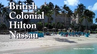 preview picture of video 'British Colonial Hilton Nassau'