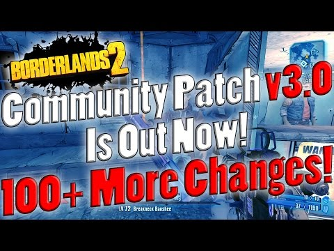 New Community Patch  Version 3 0 :: Borderlands 2 General