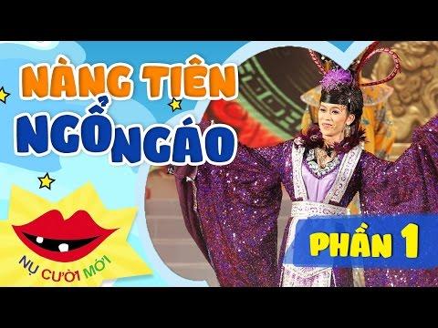 Live Show Nàng Tiên Ngổ Ngáo - Phần 1  Trường Giang Thuở Mới Vào Nghề
