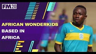 FM20 African Wonderkids in Africa
