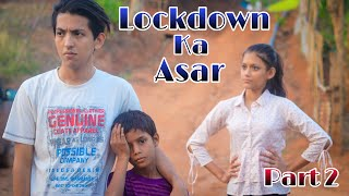 Lockdown Ka Asar- A Heart Touching Story| Part 2| Garib Ki Zindagi| Cute Story| Prashant Sharma