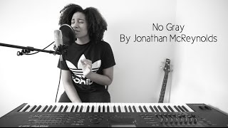 Jonathan McReynolds - No Gray (Rode Carpio Cover)