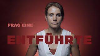 FRAG EINE ENTFÜHRTE |Nathalie über den schlimmsten Tag ihres Lebens