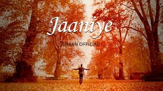Shaan - Jaaniye | Official Music Video - YouTube