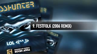 9. Basshunter - Festfolk (2006 Remix)